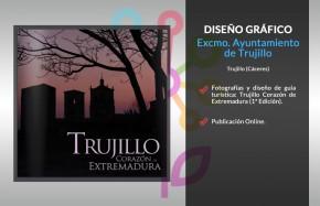 Trujillo Corazón de Extremadura (1ª edición)