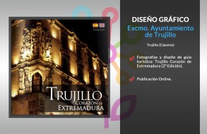 Trujillo Corazón de Extremadura (2ª Edición)