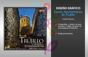 Trujillo Corazón de Extremadura (3ª Edición)